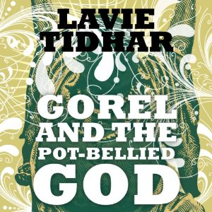Gorel & The Pot-Bellied God, Audible 2014