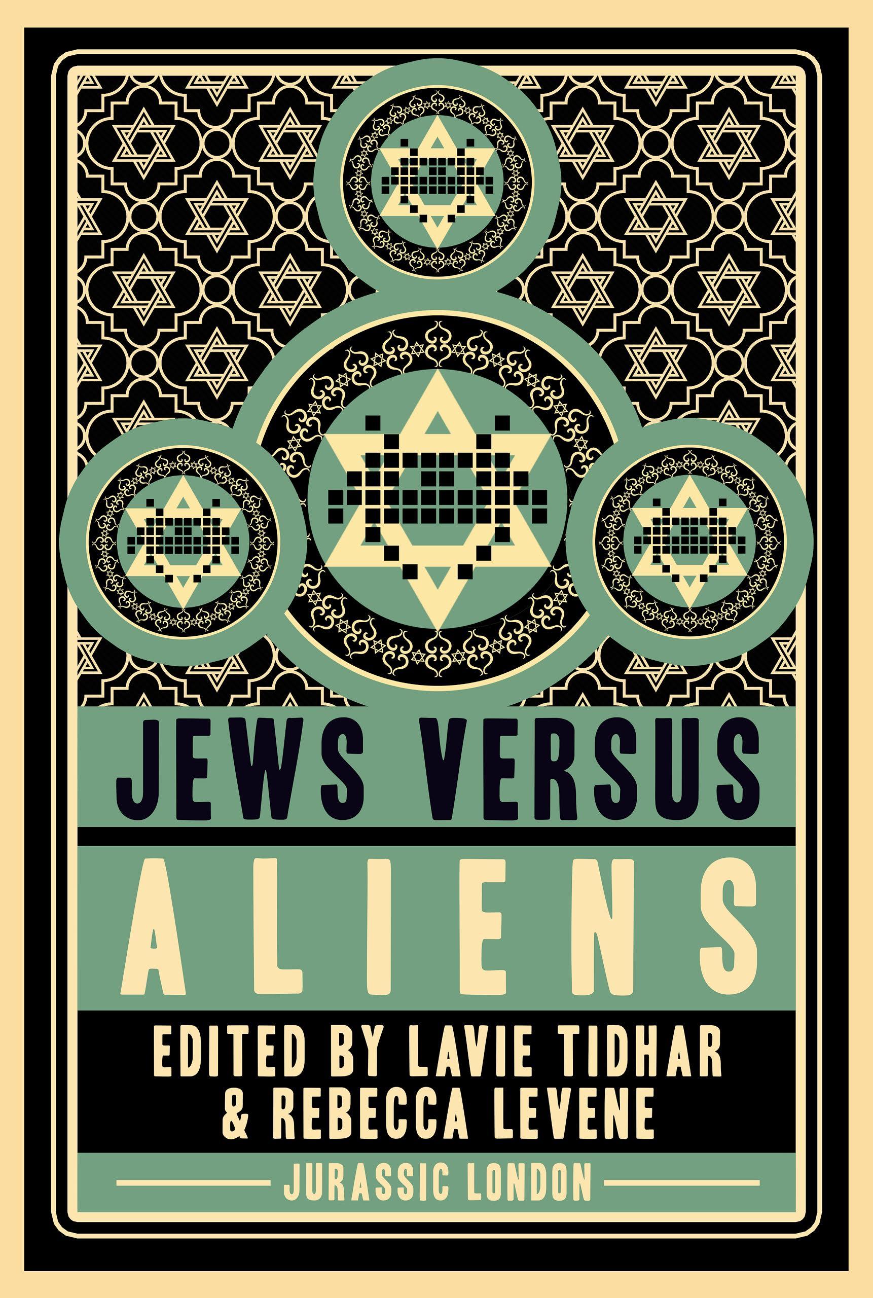 Jews vs Aliens | Lavie Tidhar
